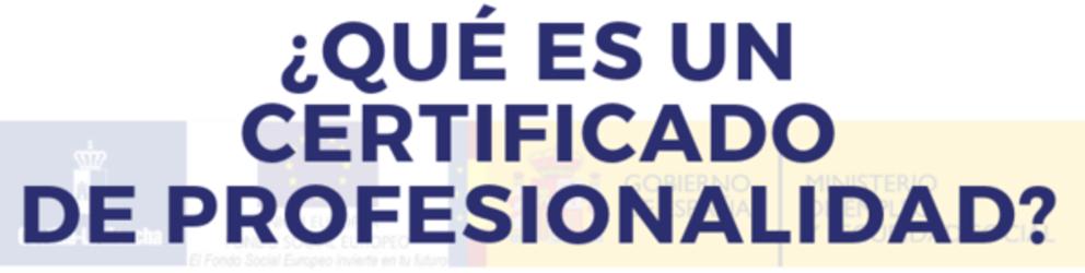 ¿Sabes qué es un Certificado de Profesionalidad?