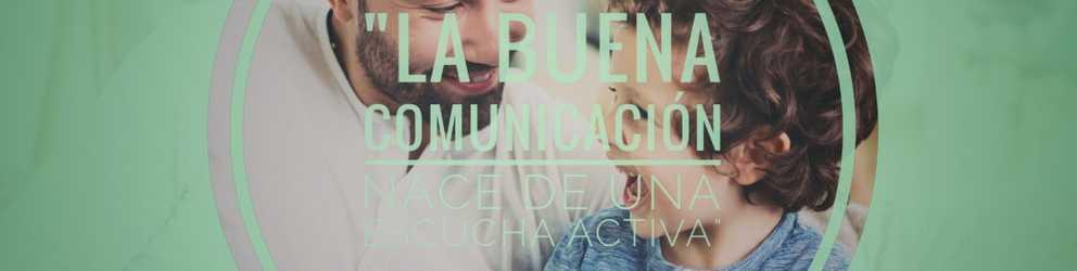 ¡Aprende a comunicarte con tu hijo!