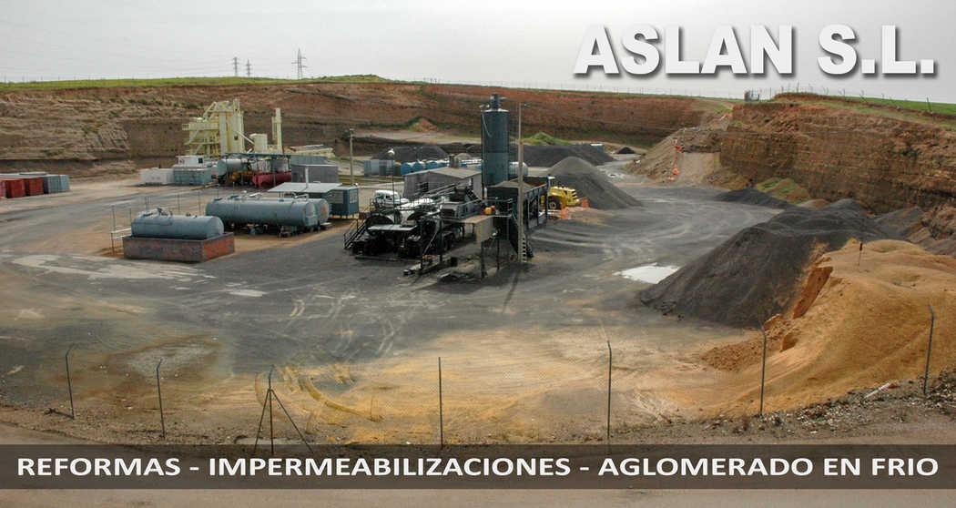 ASLAN SL. Reformas - Impermeabilizaciones - Aglomerado en frio