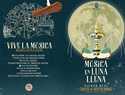 """""""Música bajo la Luna llena"""" ofrece el viernes 13 en Ciudad Real una veintena de actuaciones en toda la ciudad"""