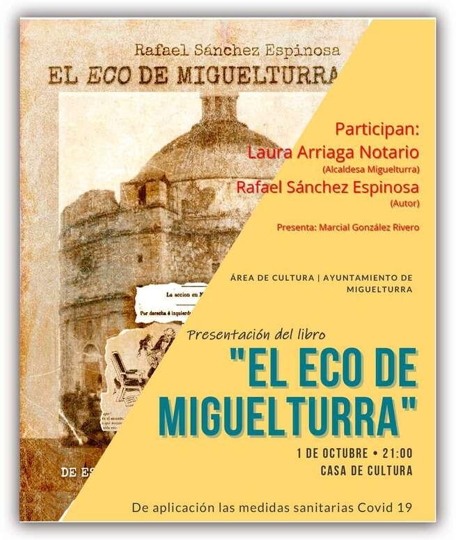Rafael Sánchez Espinosa presenta 'El Eco de Miguelturra'