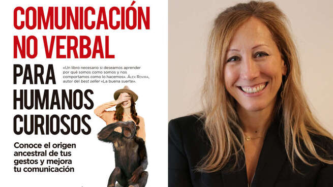 Comunicación no verbal para humanos curiosos, un libro para conocernos mejor