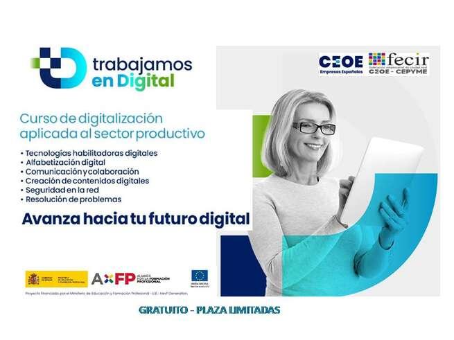 'Trabajamos en Digital': la nueva apuesta gratuita de FECIR y CEOE para mejorar  la  empleabilidad de  los trabajadores