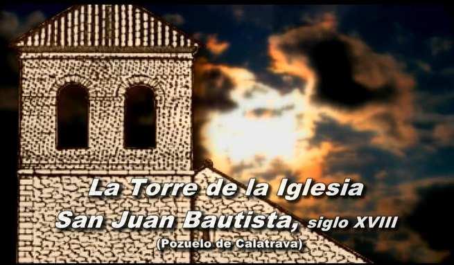 Pozuelo de Calatrava: La Torre de la Iglesia de San Juan Bautista