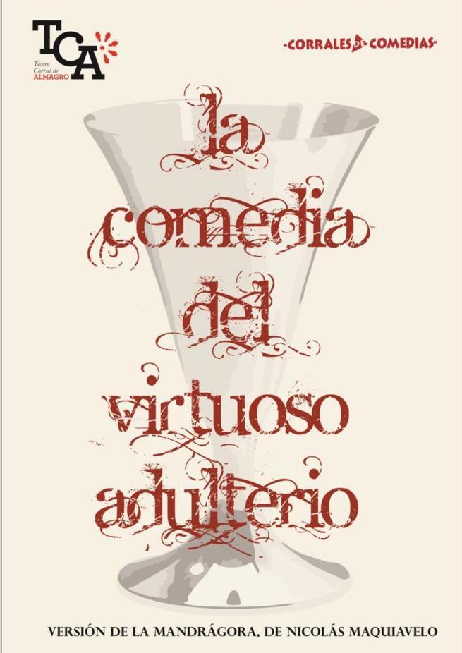 Imagen: Almagro acoge el estreno de 'La Comedia del Virtuoso Adulterio' de Maquiavelo