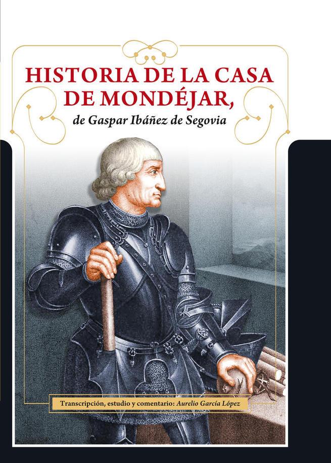 Imagen: FADETA edita la 'Historia de la Casa de Mondéjar de Gaspar Ibáñez de Segovia'