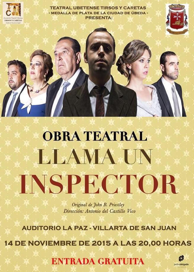 """Imagen: El teatro llegará al Auditorio de Villarta de San Juan el próximo día 14 con la obra """"Llama un inspector"""", con entrada gratuita"""