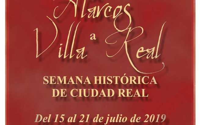 """La semana histórica """"De Alarcos a Ciudad Real"""", se celebra del 15 al 21 de julio"""
