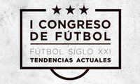 """Ciudad Real acoge el I Congreso """"Futbol Siglo XXI; Tendencias Actuales"""""""