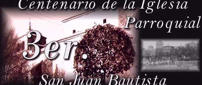 Documental 3er, Centenario de la Iglesia San Juan Bautista de Pozuelo de Calatrava (Ciudad Real)