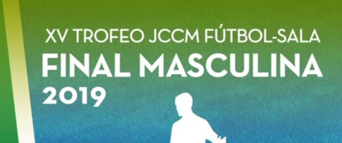 Mañana martes, 10 de septiembre, se celebra en Alcázar la final masculina del XV Trofeo JCCM de Fúltbol Sala