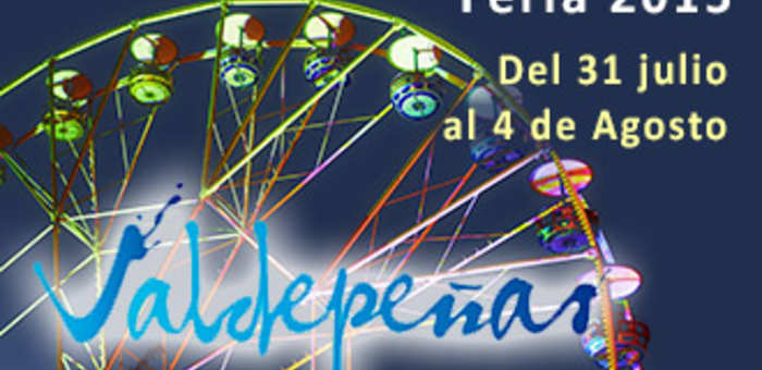Imagen: Feria de agosto Valdepeñas 2015. Del 31 de julio al 4 de agosto