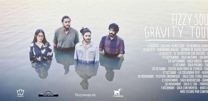 Fizzy Soup programan 9 fechas de su nueva gira 'Gravity Tour' tras inundar la parrilla nacional con su nuevo videoclip