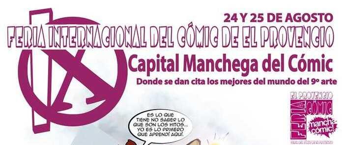 El Provencio prepara la IX Feria Internacional del Comic: Manchacomic