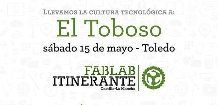 El Laboratorio de Fabricación Digital itinerante de Castilla-La Mancha hará parada en El Toboso