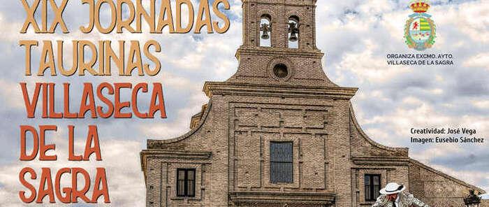 """Villaseca de la Sagra organiza  las """"XIX jornadas taurinas 2019"""" con un cartel de lujo  con proyección internacional"""