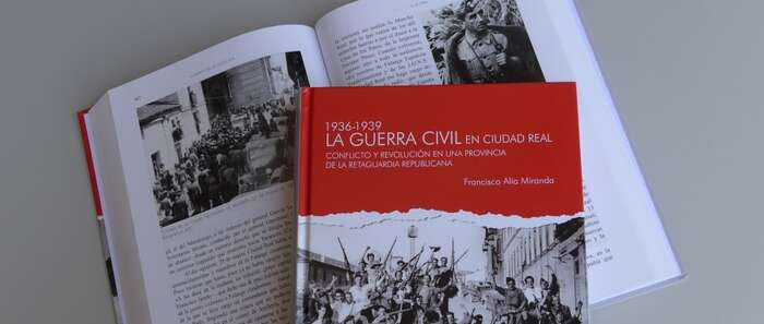 """El libro """"la Guerra Civil en Ciudad Real"""", de la BAM, se presenta mañana en la Residencia Universitaria de la Diputación"""