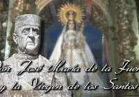 Video reportaje: Don José María de la Fuente y la Virgen de los Santos